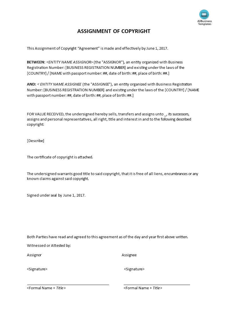 assignment of copyright This is a sample form for a total assignment of copyrights this particular form assigns (transfers ownership) of all the rights of copyright by using this form, the assignor (the person making the transfer) does not keep or retain any rights if the assignor wants to retain any rights at all, they.