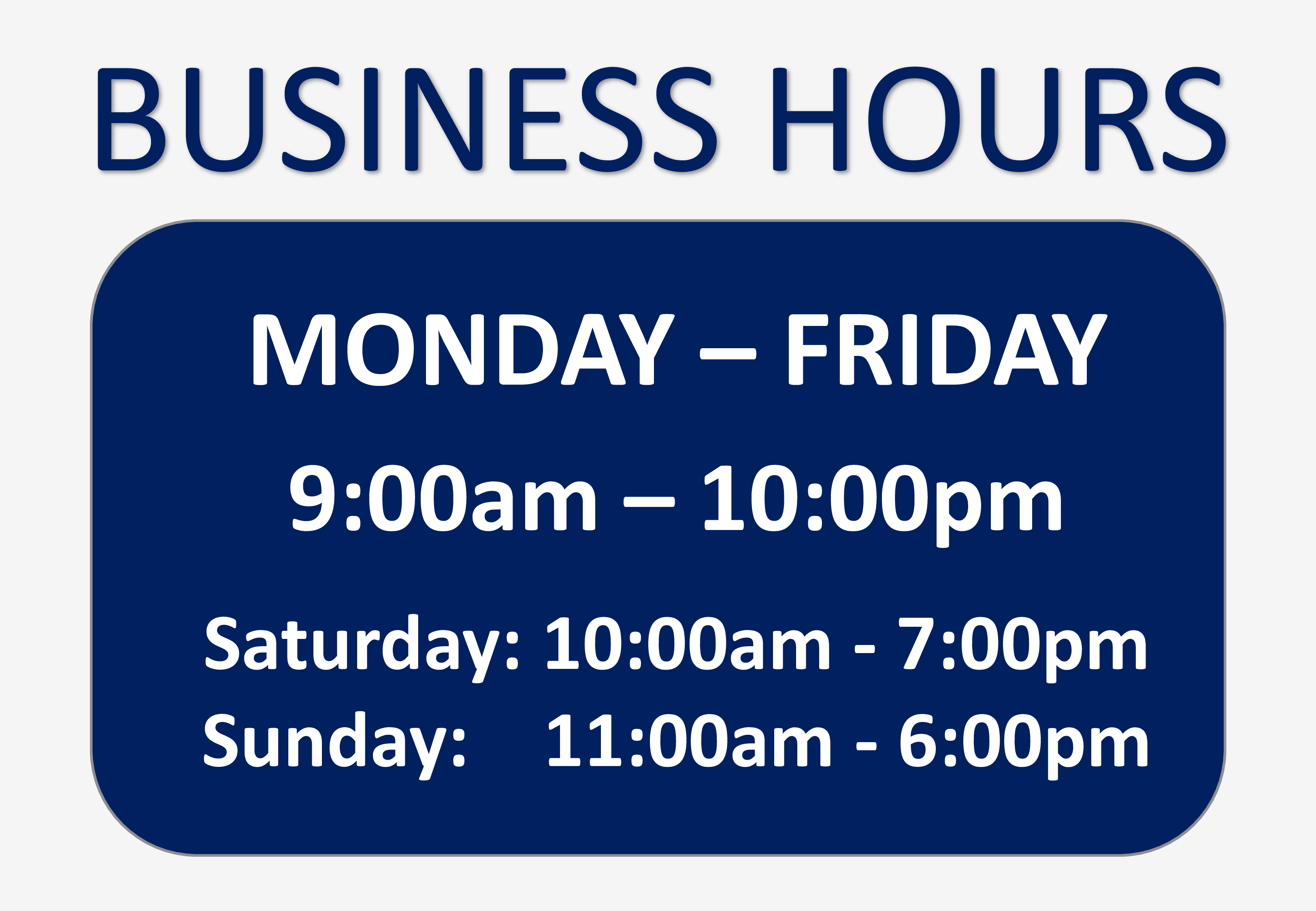 Free business hours sign templates at for Hours of operation template microsoft word